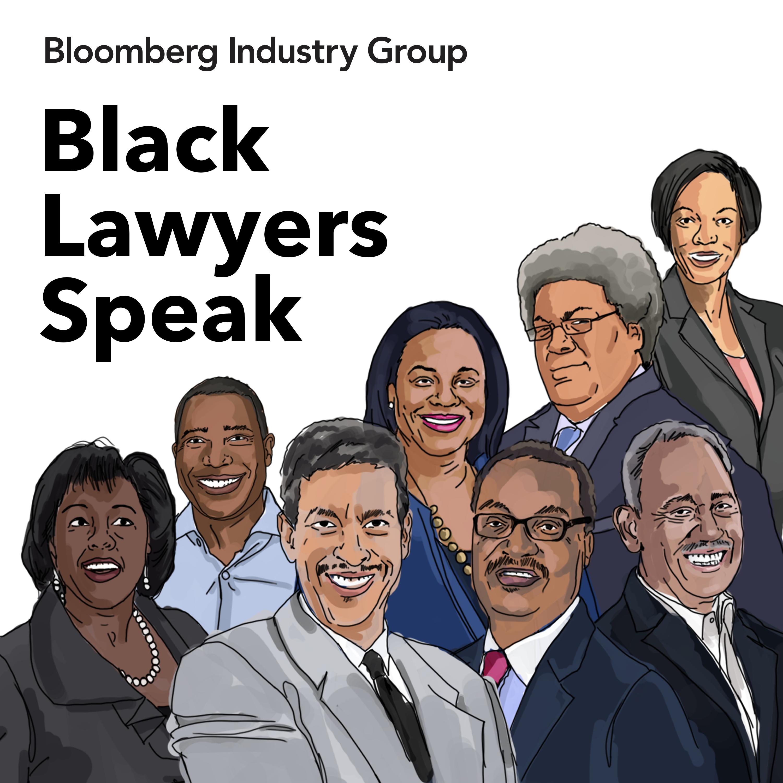 Black Lawyers Speak: A Podcast Series